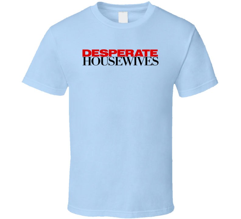 Desperate Housewives Tv Show Logo Gift Fan T Shirt