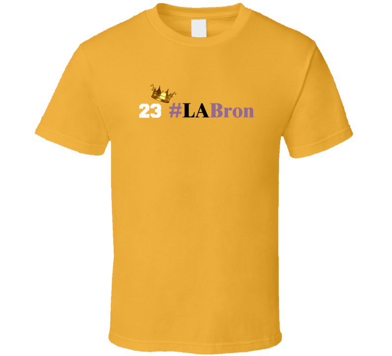 #LABron Lebron King James Lakers 23 Los Angeles Basketball Super Fan T Shirt