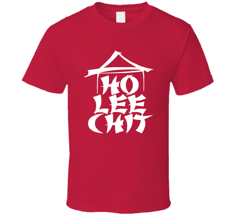 Ho Lee Shit Funny Chinese Parody Cool T shirt