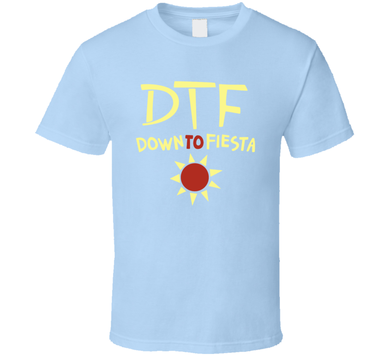 Down To Fiesta Brooklyn 99 Inspired T Shirt