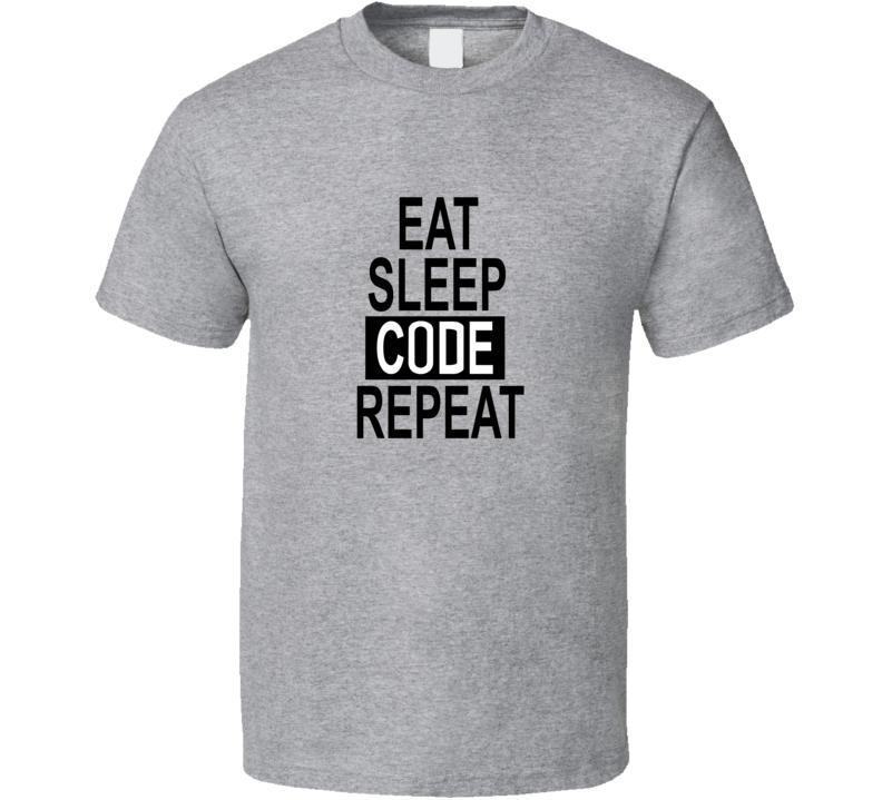 Eat Sleep Code Repeat Tshirt