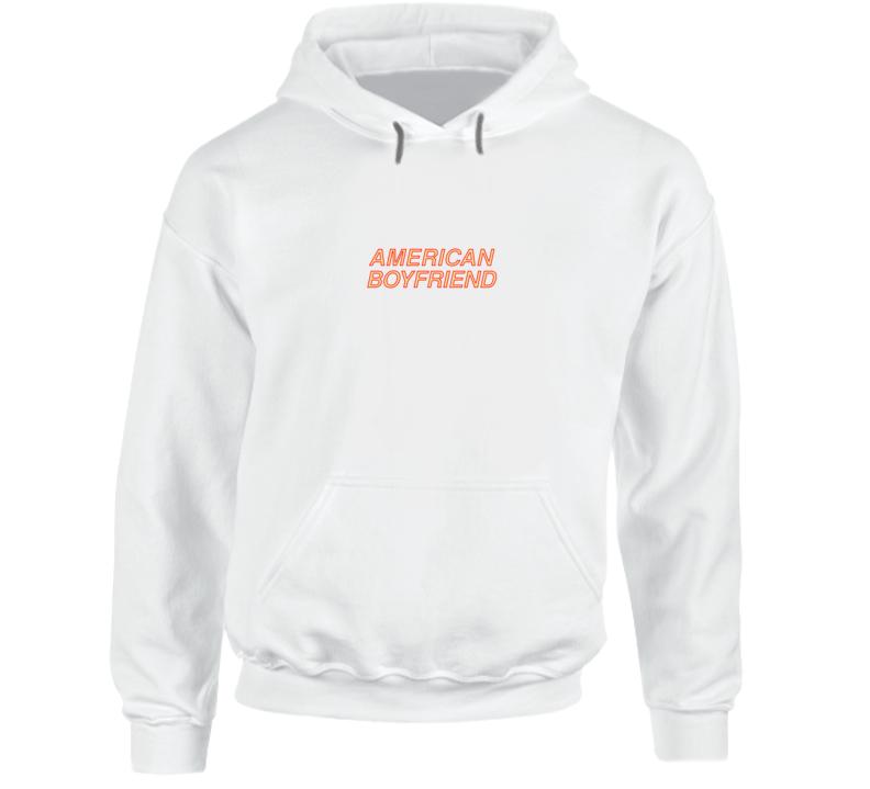 American Boyfriend Hoodie