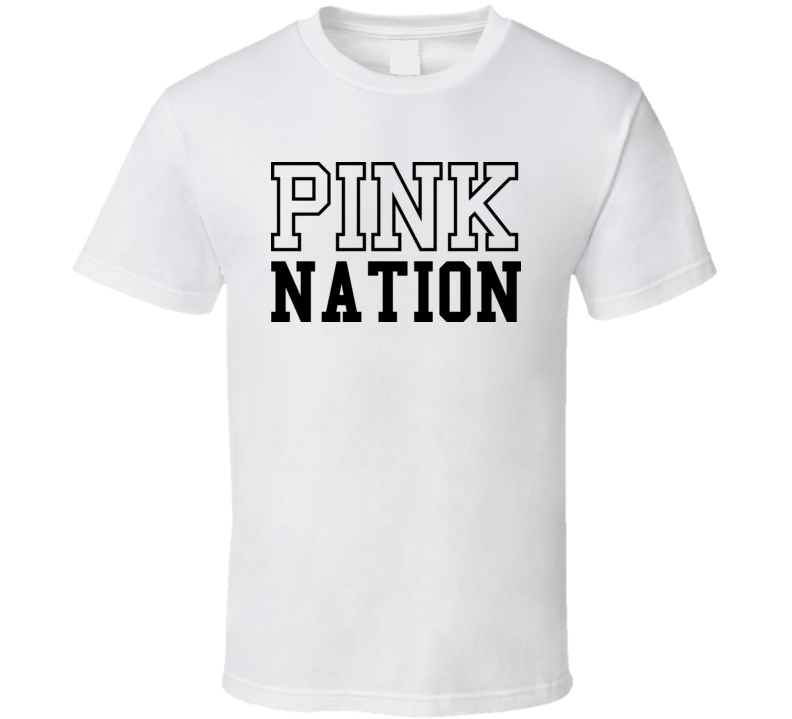 Pink Nation T Shirt