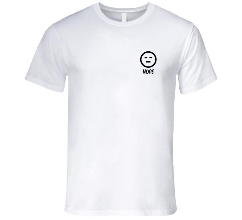 Nope emoticon T Shirt
