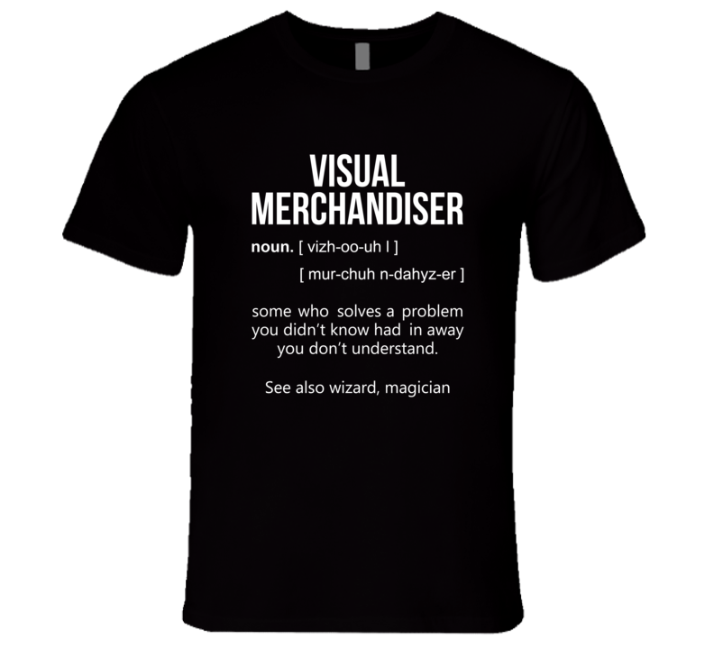 Visual Merchandiser T Shirt