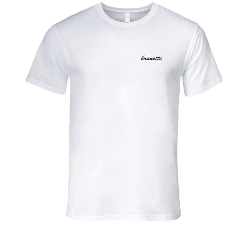 Brunette script T Shirt