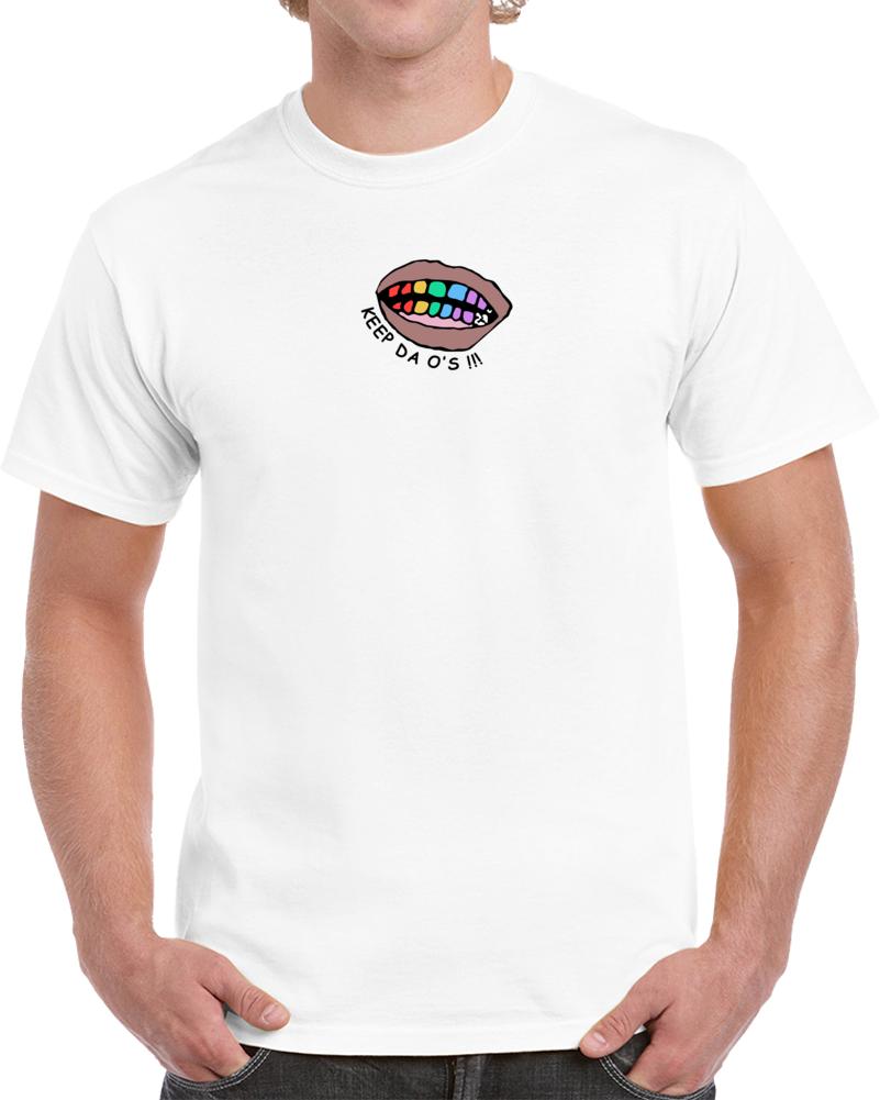 Keep Da O's T Shirt