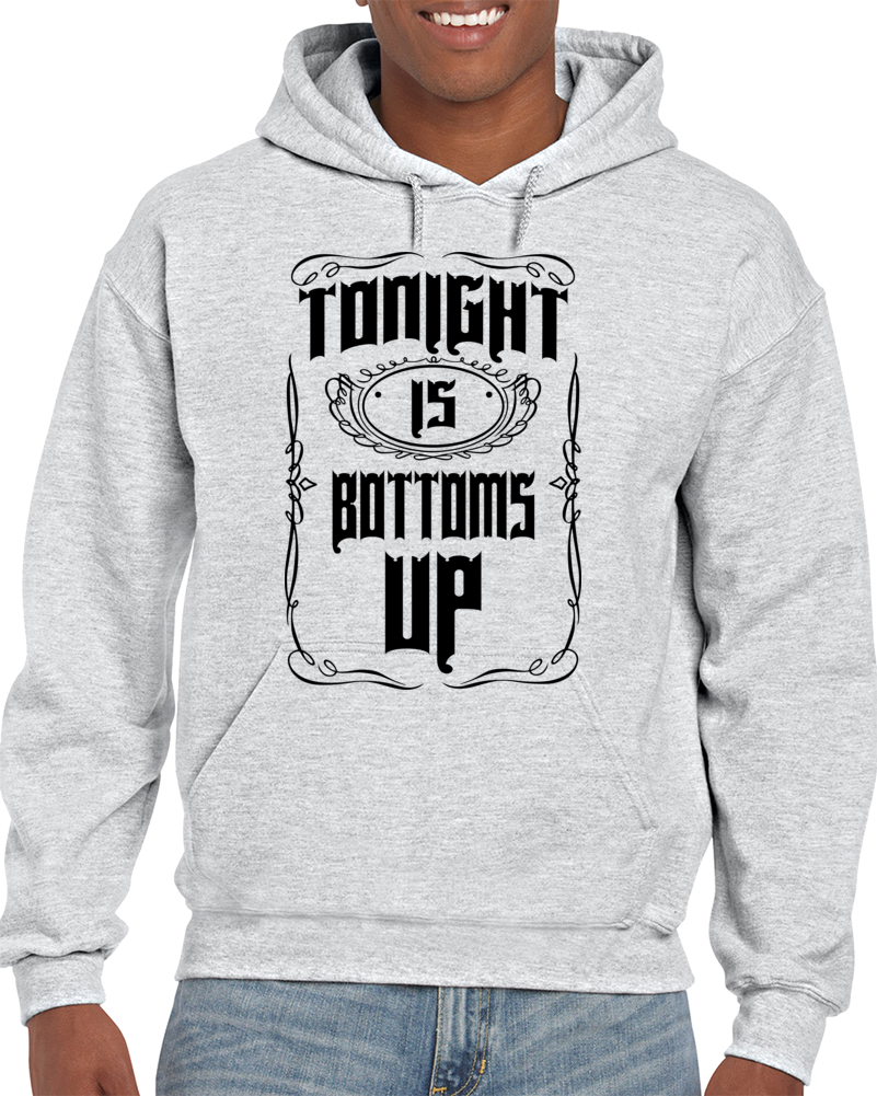 Tonight Is Bottoms Up-Vintange Hoodie