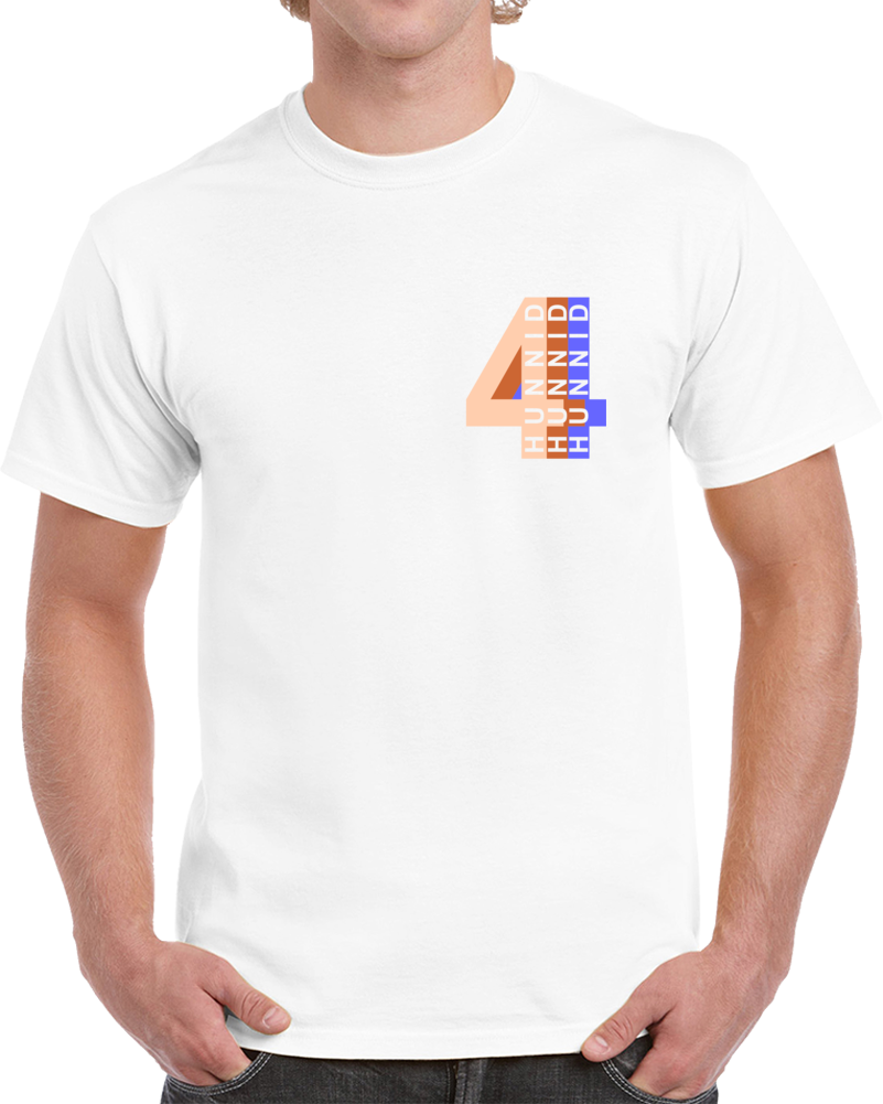 Four Hunnid T Shirt