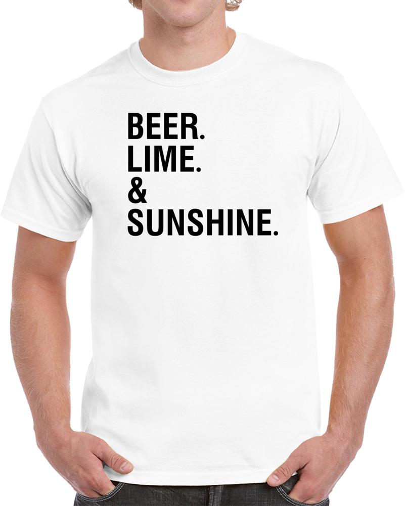 Beer Lime & Sunshine T Shirt