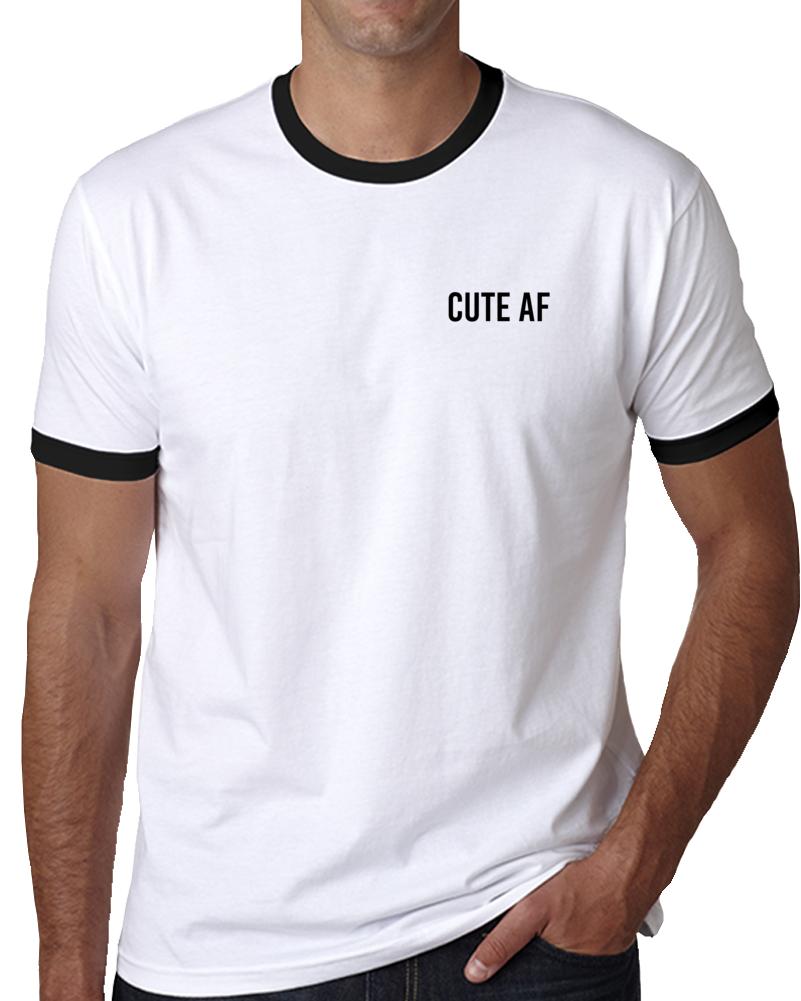Cute Af T Shirt
