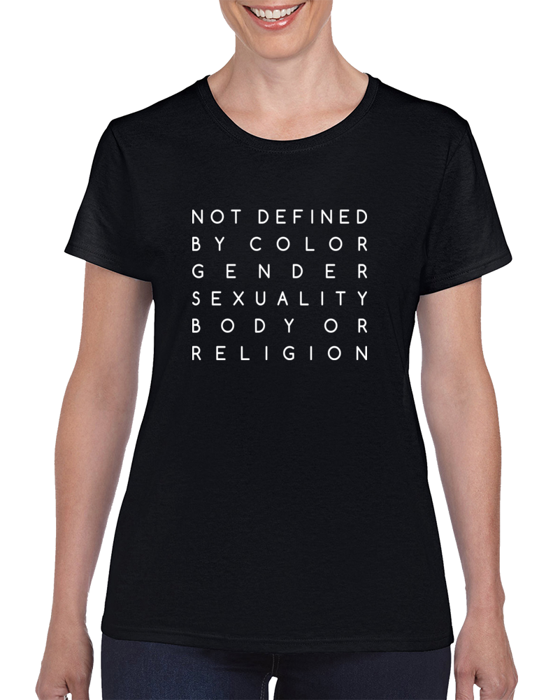 Not By Color Gender Sexuality Body Or Religion T Shirt