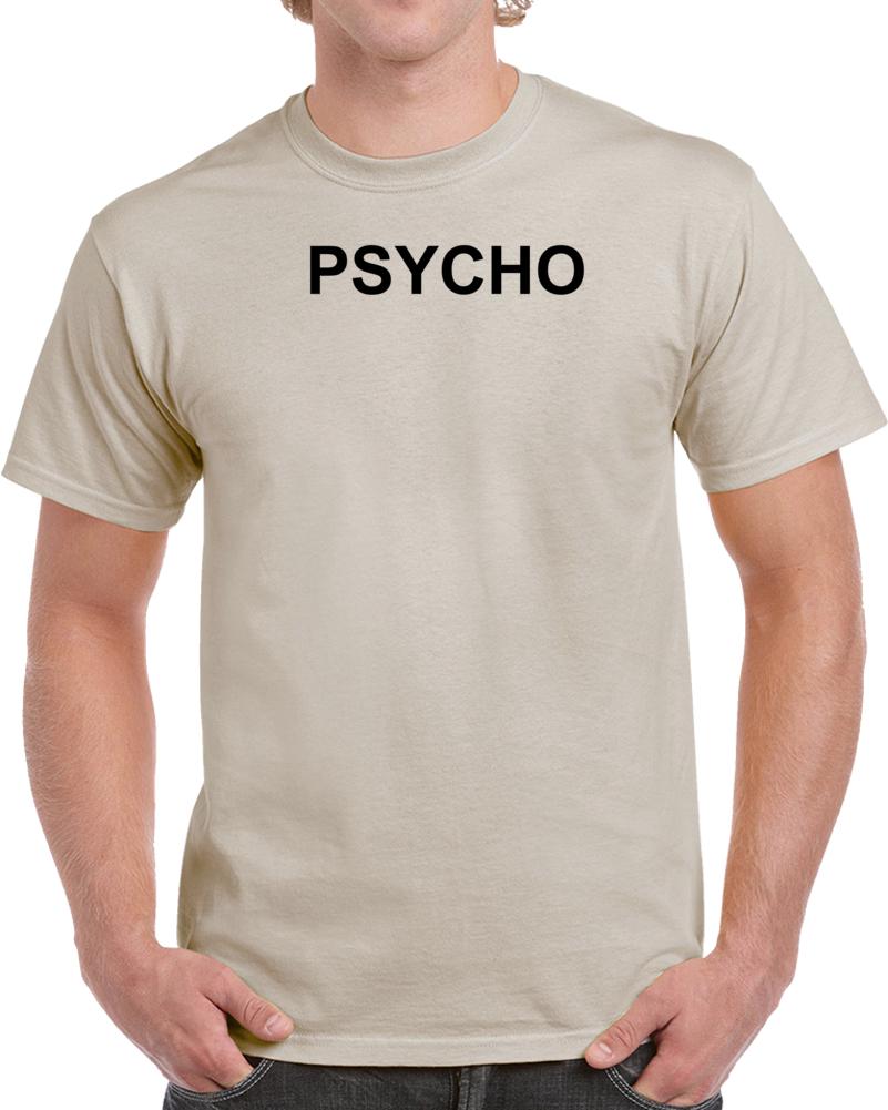 Psycho T Shirt