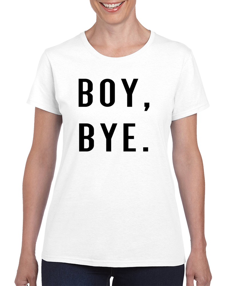 Boy, Bye. T Shirt
