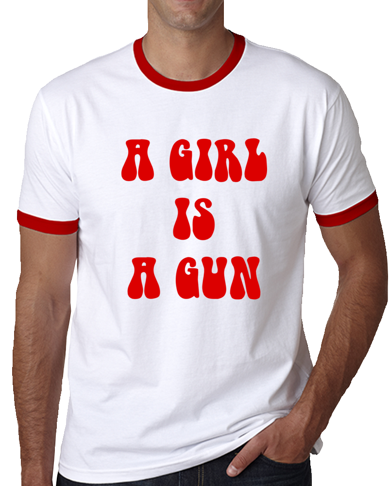 A Girl Is A Gun T Shirt