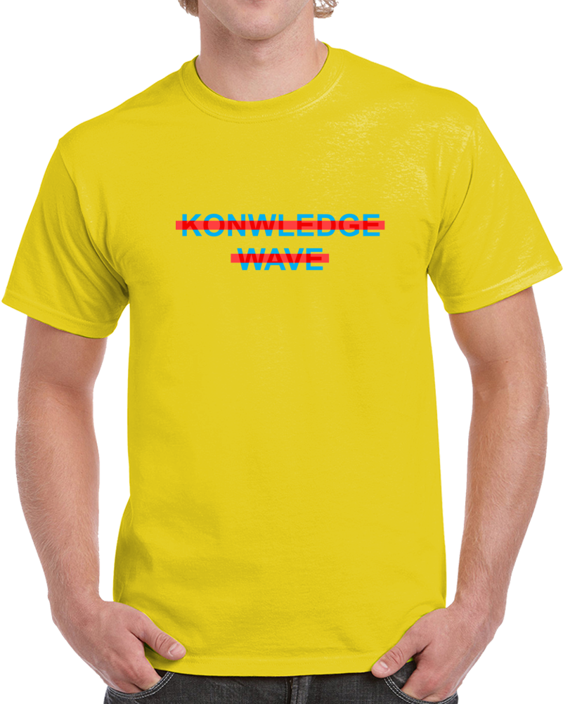 Knowledge Wave T Shirt