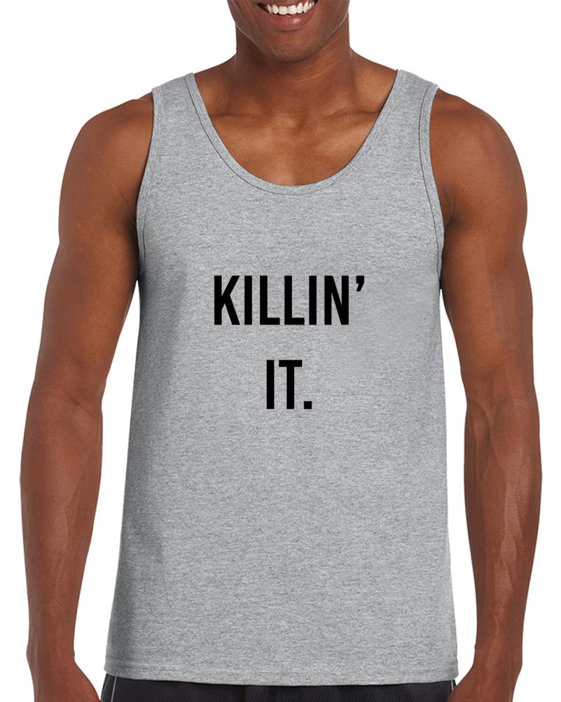 Killin' It Tanktop