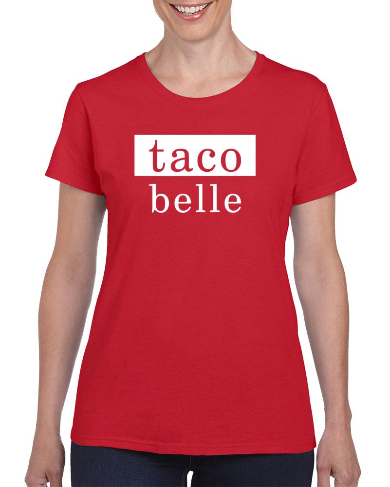 Taco Belle T Shirt