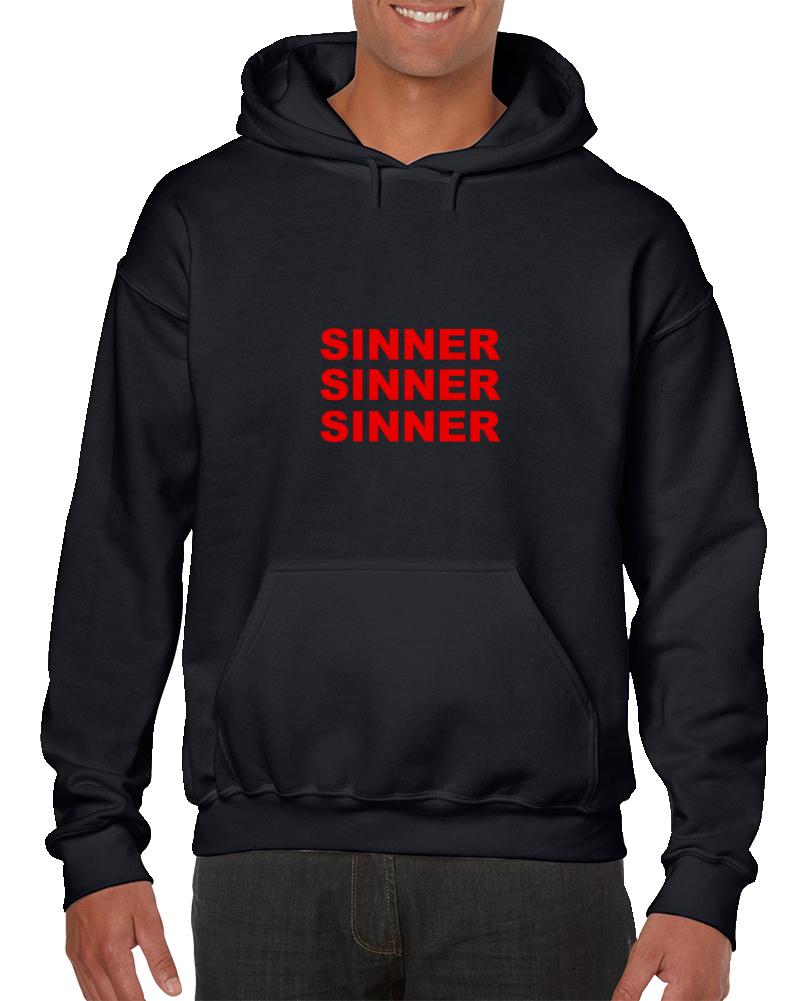 Sinner Sinner Sinner Hoodie