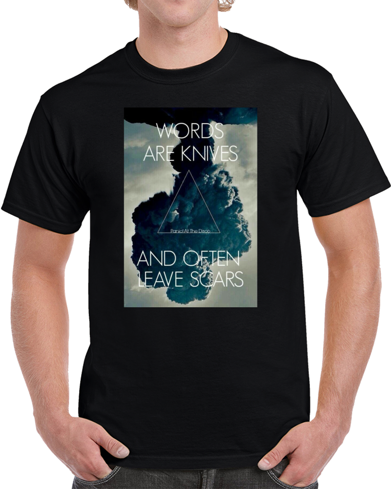 Words Are Knives - Panic At The Disco T Shirt