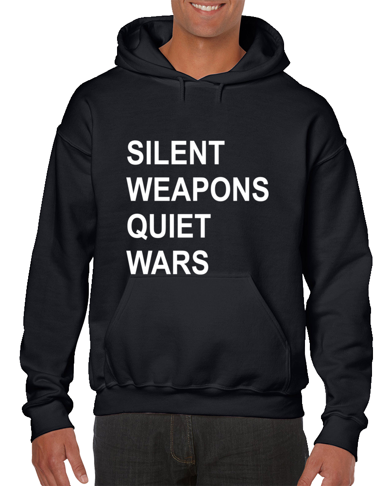 Silent Weapons Quiet Wars Hoodie