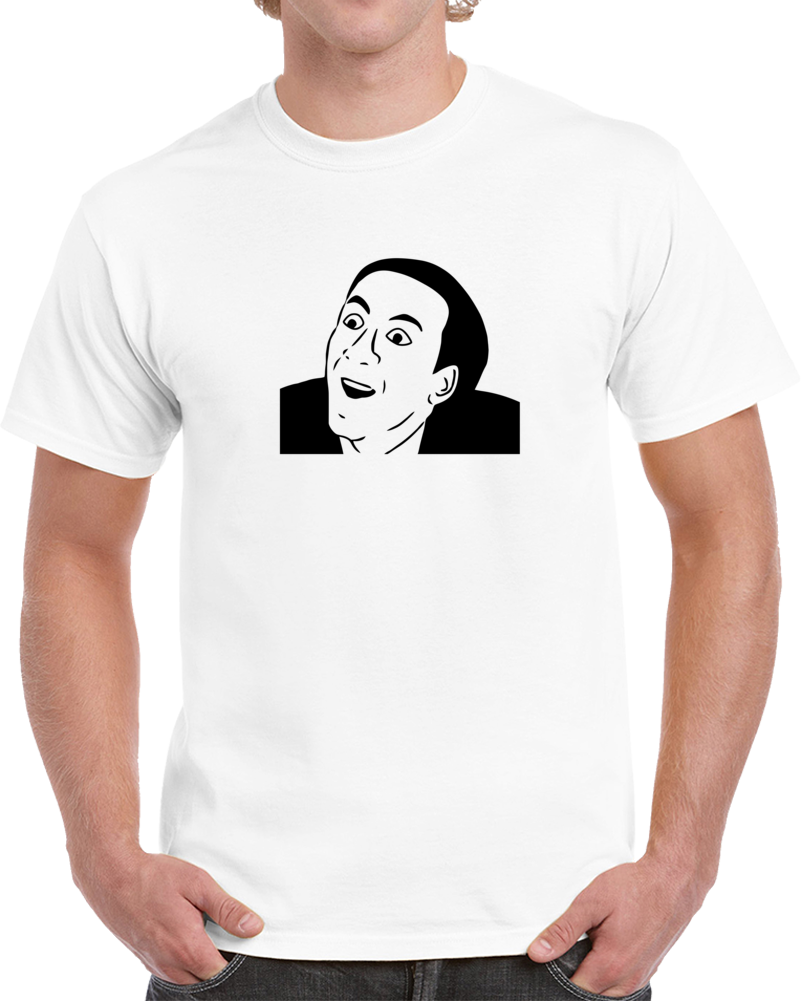 Cage You Don't Say Meme T Shirt