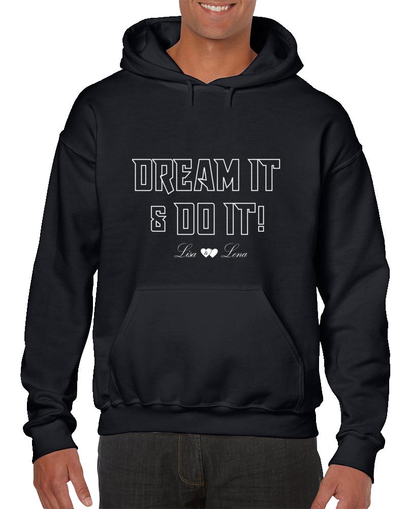 Dream It & Do It, Lisa & Lena Hoodie