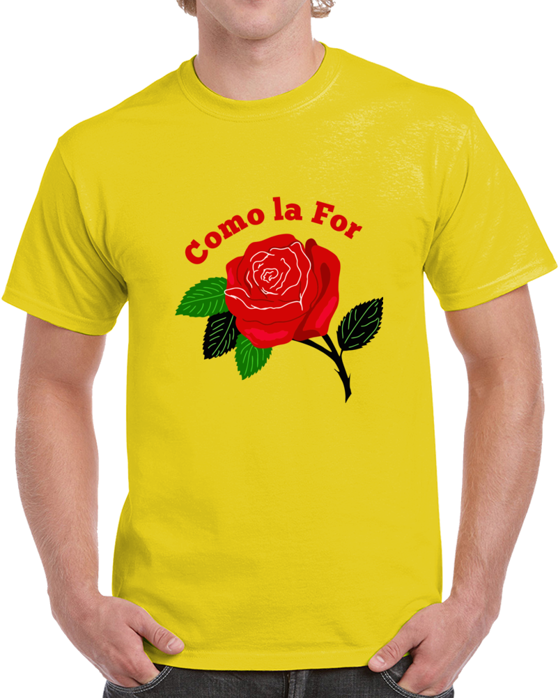Como La For T Shirt