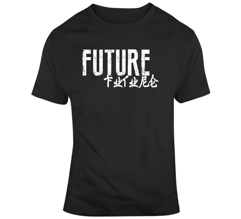 Future quote T Shirt