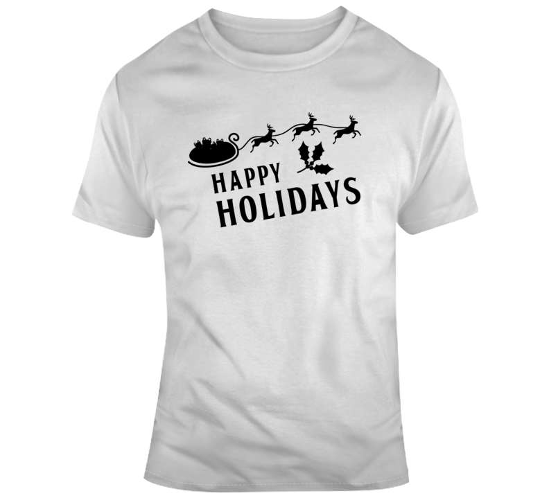 Christmas Happy Holiday Quote T Shirt