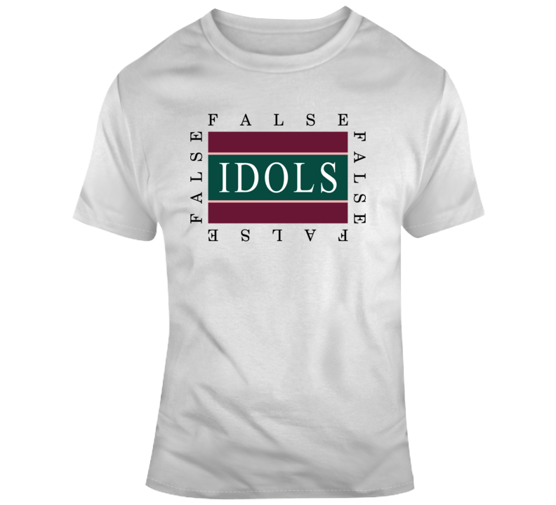 False Idols T Shirt