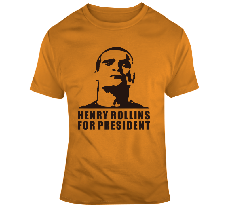 For President Henry Rollins T Shirt