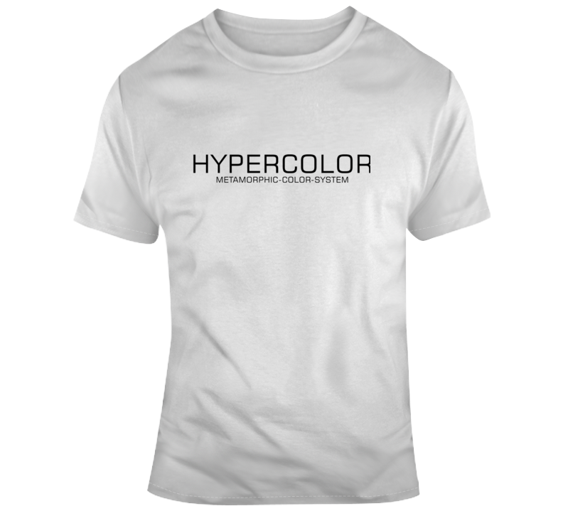 Hypercolor Quote T Shirt