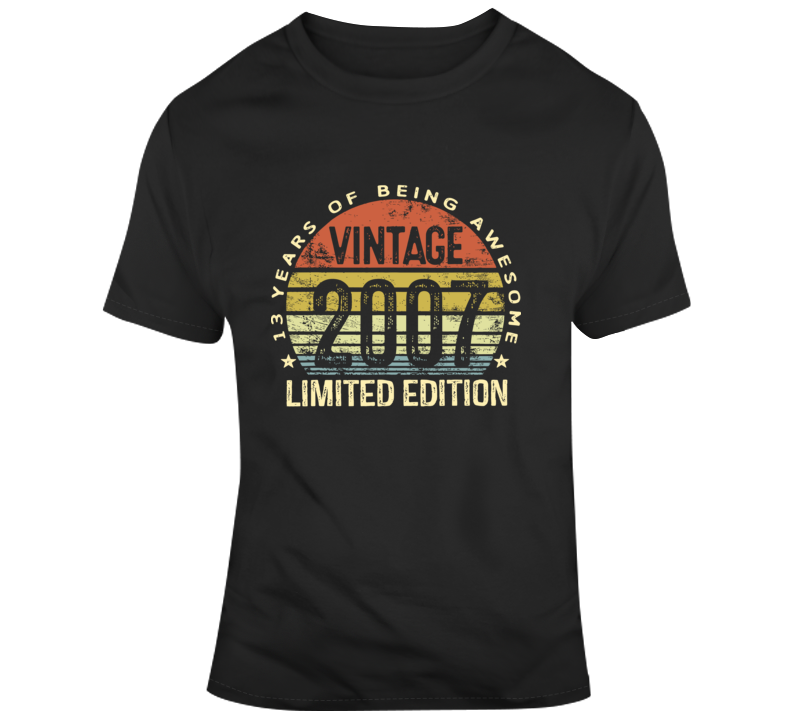 13 Year Old Gifts Vintage 2007 Limited Edition 13th Birthday T Shirt