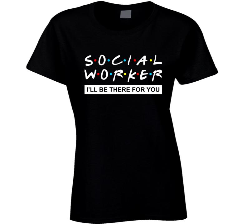 Social Worker Ladies T Shirt