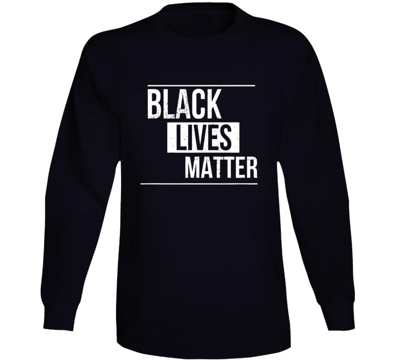 Black Lives Matter Movement Long Sleeve
