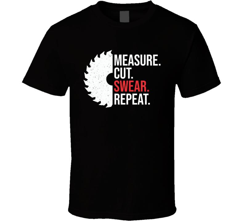 Funny Dad Measure Cut T Shirt