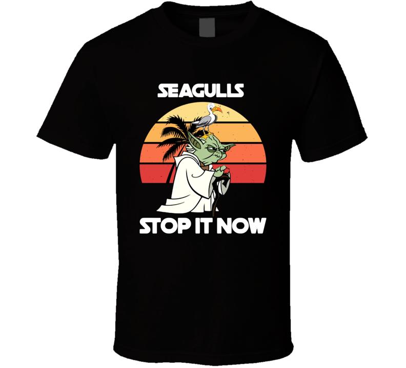 Yoda Seagulls Stop It Now T Shirt