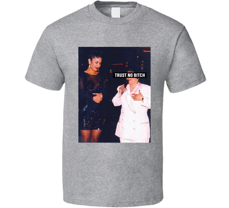 Trust No Bitch T Shirt