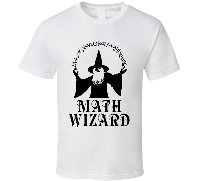 Math Wizard  T Shirt
