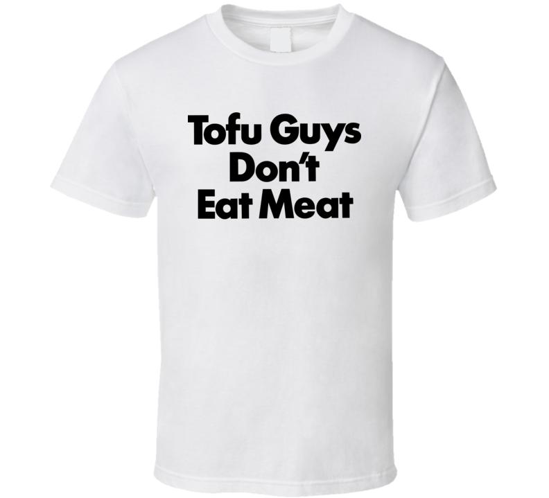 Tofu Guys T Shirt