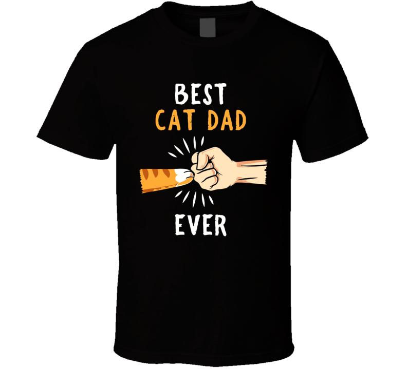 Best Cat Dad Ever Paw Fist Bump T Shirt