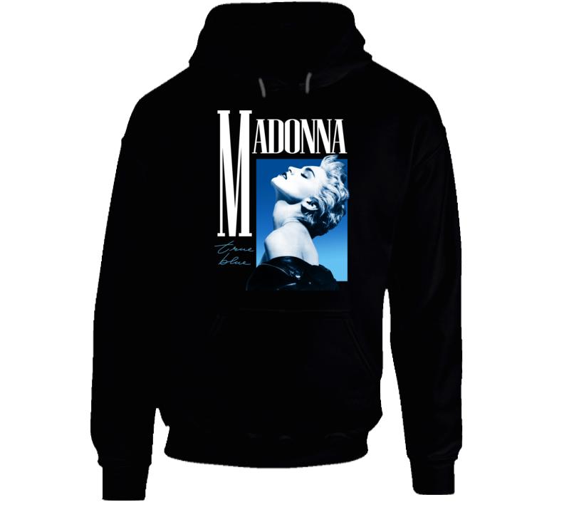Madonna True Blue Hoodie