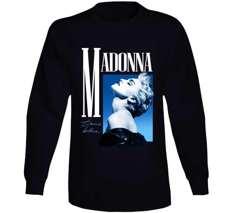 Madonna True Blue Long Sleeve T Shirt