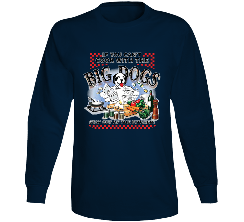 Cook With Big Dogs Navy Long Sleeve T Shirt