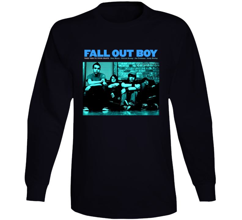 Fall Out Boy Take This Band Long Sleeve T Shirt