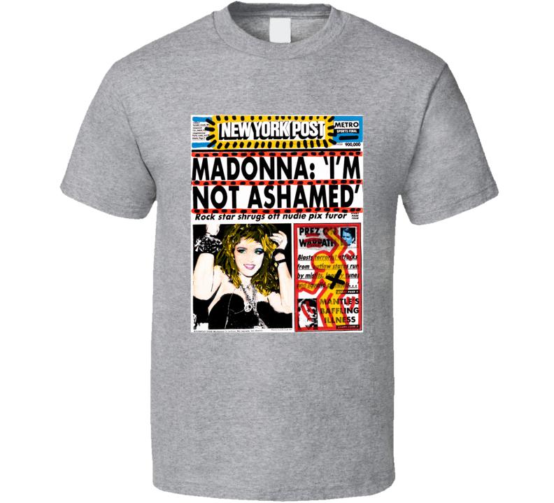 Madonna Im Not Ashamed T Shirt