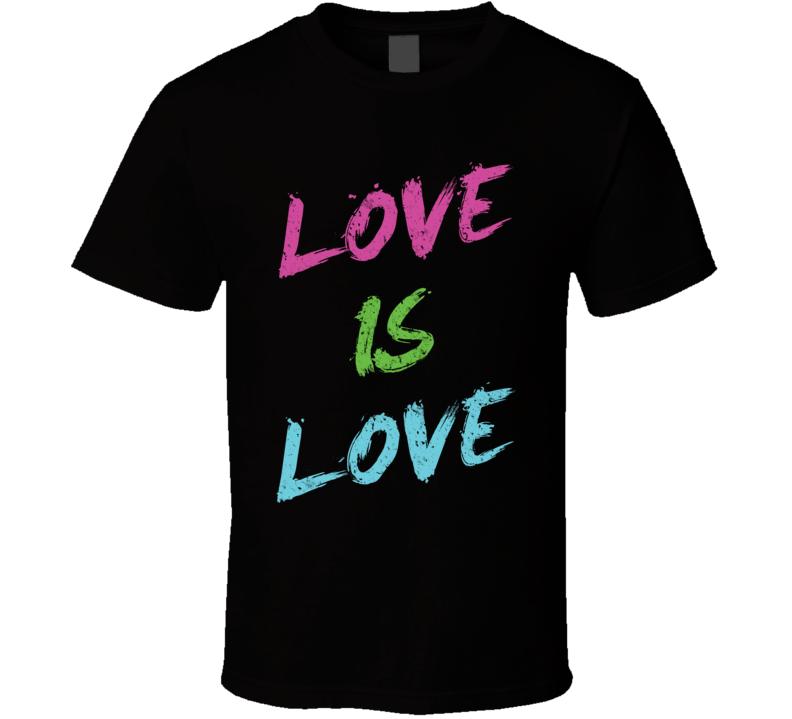 Love Is Love Script LGBT Pride Black T Shirt
