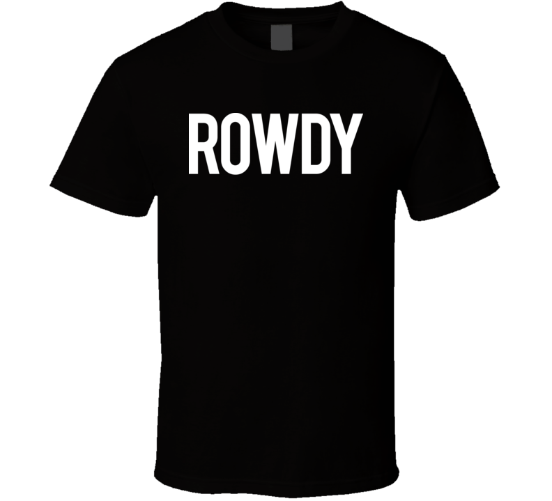 Rowdy Ronda Rousey MMA Fighter T Shirt