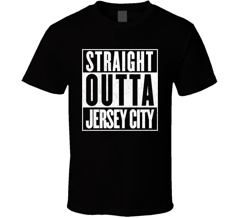 Straight Outta Jersey City T Shirt
